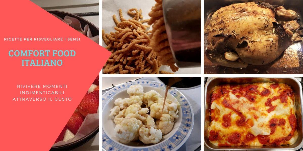 Comfort food ricette di un tempo, per ritornare indietro e attraverso il gusto